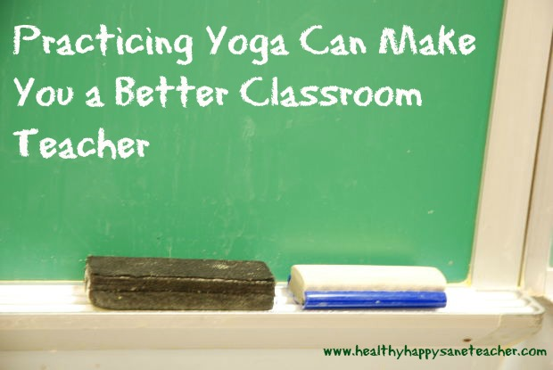 yoga makes you a better teacher
